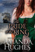 The Pride of the King (Bold Women of the 18th Century, #2)