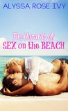 The Hazards of Sex on the Beach by Alyssa Rose Ivy