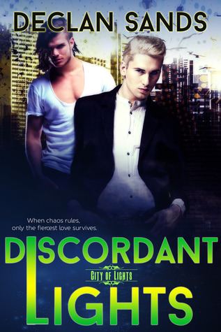 Discordant Lights (City of Lights, #2)