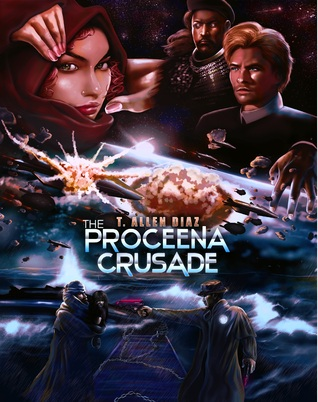 Ebook The Proceena Crusade by T. Allen Diaz read!