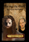 Facing the Dark (Emperors and Exiles #2; Novels of Shannon #5)