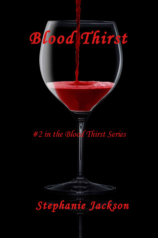 Blood Thirst (#2 in The Blood Thirst Series)