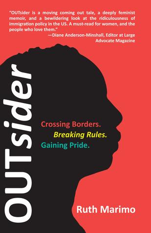 Outsider: Crossing Borders. Breaking Rules. Gaining Pride.