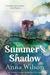 Summer's Shadow by Anna Wilson
