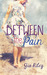 Between the Pain (The Refle...