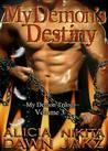My Demon's Destiny (My Demon Trilogy, #3)