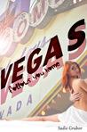 Vegas follows you home