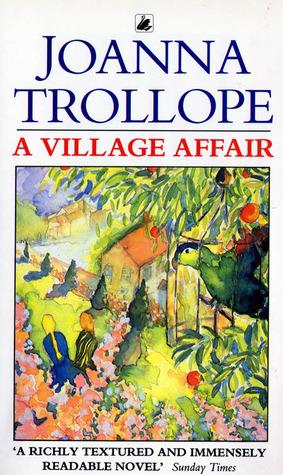 A Village Affair by Joanna Trollope