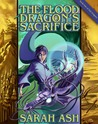 The Flood Dragon's Sacrifice (Tide Dragons, #1)