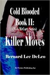 Killer Moves (Nick McCarty: Cold Blooded Assassin, #2)