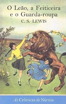 O Leão, a Feiticeira e o Guarda-Roupa (As Crônicas de Nárnia, #2)