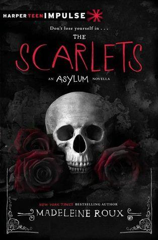 The Scarlets (Asylum #1.5)