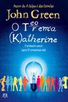 O Teorema Katherine by John Green