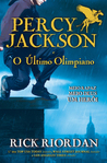 Percy Jackson e o Último Olimpiano by Rick Riordan