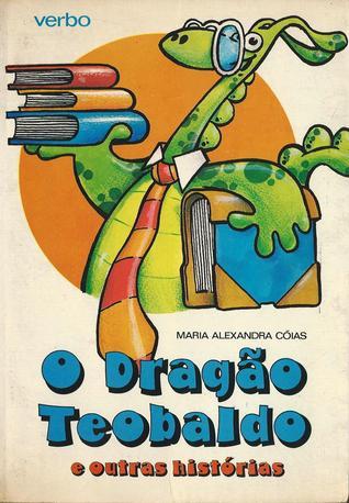 O dragão Teobaldo e outras histórias