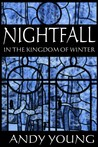 nightfall in the kingdom of winter