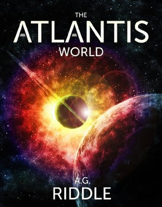 Goodreads | The Atlantis World (The Origin Mystery, #3)