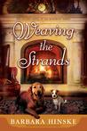Weaving the Strands (Rosemont Saga, #2)