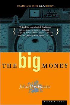 The Big Money by John Dos Passos