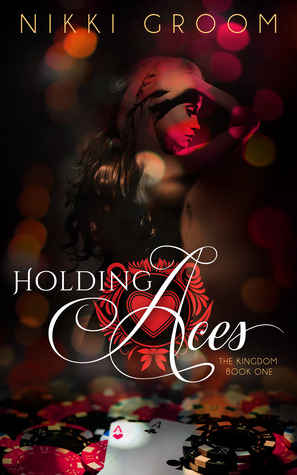 Holding Aces by Nikki Groom