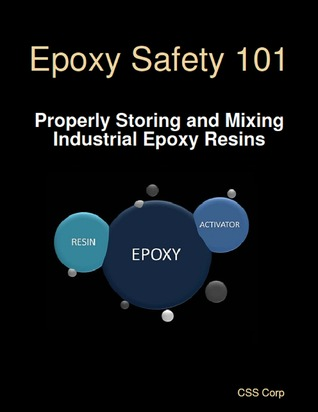 Epoxy Safety 101: Properly Storing and Mixing Industrial Epoxy Resins