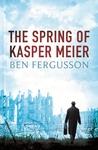 The Spring of Kasper Meier (Kasper Meier, #1)