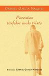 Povestea tarfelor mele triste by Gabriel García Márquez