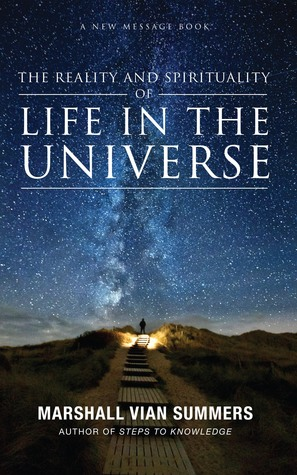 The Reality and Spirituality of Life in the Universe