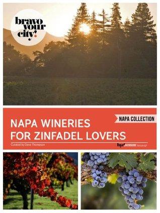 Napa Wineries for Zinfandel Lovers