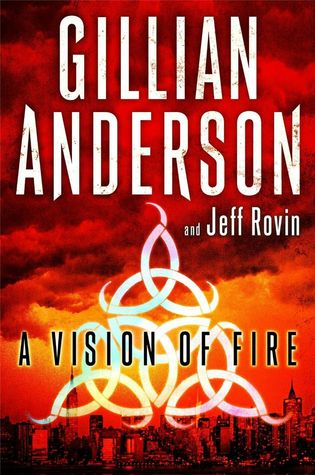 A Vision of Fire(The Earthend Saga 1)