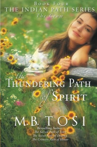 Ebook The Thundering Path of Spirit: The Crow by M.B. Tosi DOC!