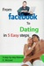 From Facebook to Dating in ...