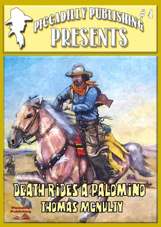 Death Rides A Palomino (Piccadilly Publishing Presents #4)