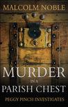 Murder in a Parish Chest (Peggy Pinch, #2)