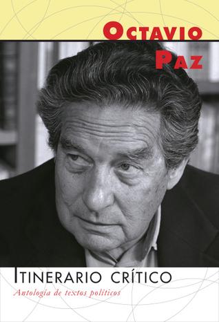 Itinerario crítico, Antología de textos políticos
