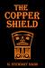 The Copper Shield