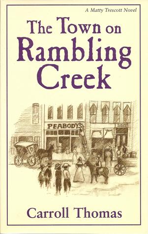 the-town-on-rambling-creek-a-matty-trescott-novel