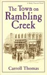 The Town on Rambling Creek (A Matty Trescott Novel)