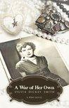 A War of Her Own a World War II Novel