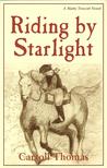 Riding by Starlight (A Matty Trescott Novel)