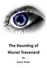 The Haunting of Muriel Trevenard