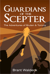 Guardians of the Scepter: The Adventures of Bruten & Tommy