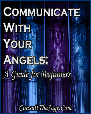 Communicating With Angels: A Guide for Beginners