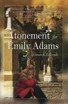Atonement for Emily Adams by Susan R. Lawrence