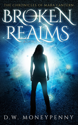Broken Realms by D.W. Moneypenny