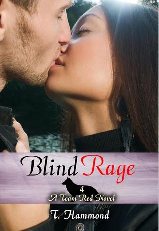 Blind Rage (Team Red, #4)