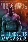 Uncaged (Shifting Fates #2)