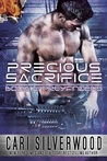 Precious Sacrifice by Cari Silverwood