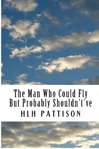 the-man-who-could-fly-but-probably-shouldn-t-ve