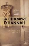 La chambre d'Hannah by Stéphane Bellat